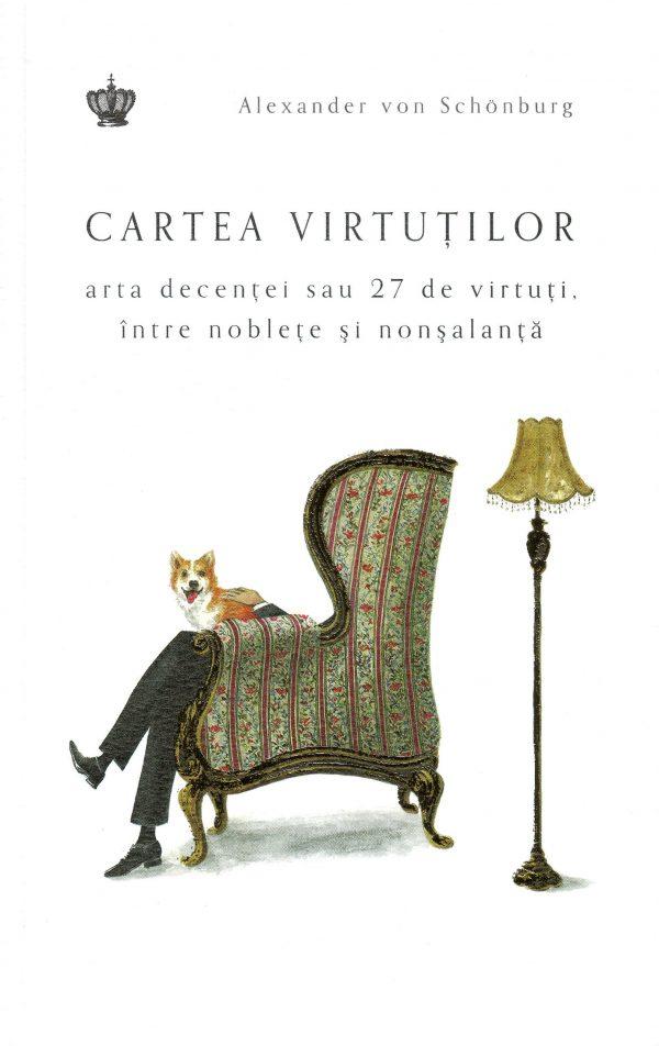 Cartea virtuţilor - Alexander von Schönburg