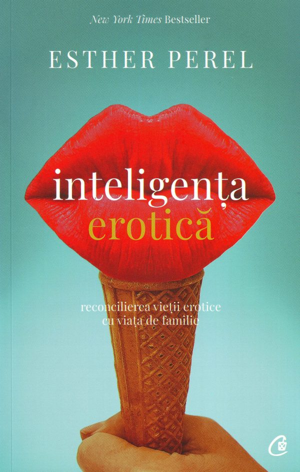 Inteligenţa erotică - Esther Perel